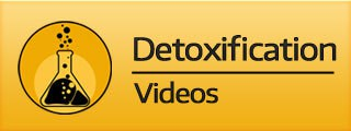 Detoxification Videos